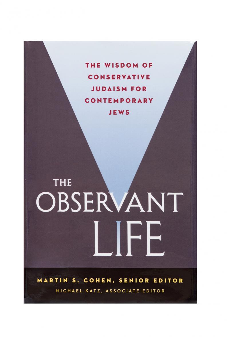 The Observant Life